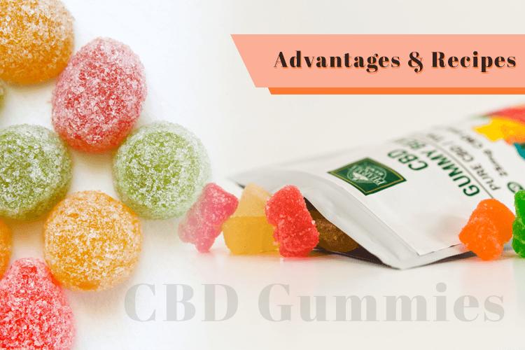 CBD Gummies: Household Gummies its advantages & recipes.