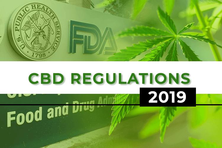 FDA CBD Regulations: What to Know [2019]